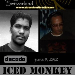 Decode with Iced Monkey ft Eddie Santana on Guest Mix [StromKraft