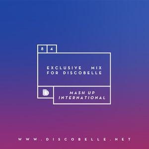 Discobelle Mix 084: Mash Up International