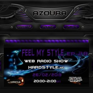 Feel My Style Ep- 28 On HARDSTYLE.nu