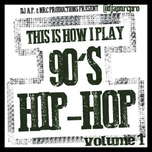 This Is How I Play 90's Hip-Hop (Volume 1)