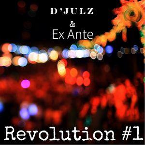 D'Julz & Ex Ante - Revolution #1
