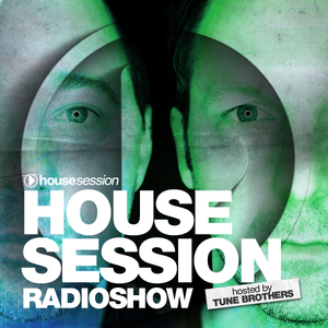Housesession Radioshow #1036 feat. Tune Brothers (20.09.2017)