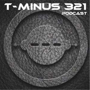 T-Minus 321 Podcast Vol. 1