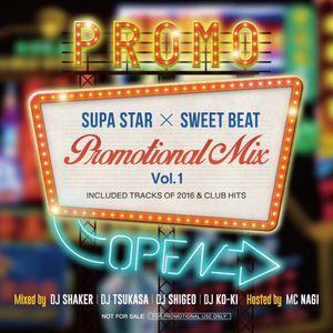 SUPASTAR&SWEET BEAT Promotional Mix Vol.1