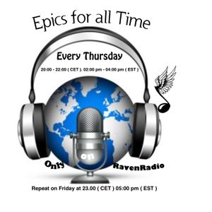 Epics for all Time Special... show number #40 from  08-09-2016