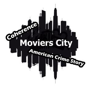 Moviers City - T01E02/Coherence y American Crime Story!!!