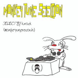 MONKEY TUNE SELECTION vol,42 -My rock selection-