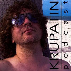 KRUPATIN   Podcast #34