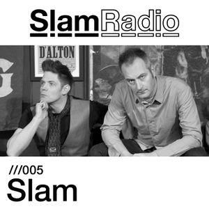 Slam Radio - 005 Slam
