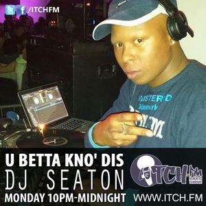 DJ Seaton - U BETTA KNO' DIS - 09