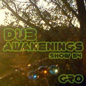 DUB AWAKENINGS SHOW 54