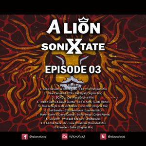 A Lion - Sonixtate Episode 03 (January 14 2018)