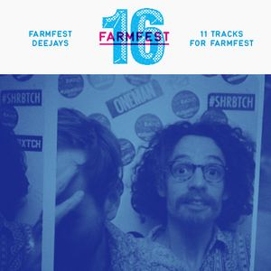11 Tracks for Farmfest – Farmfest Deejays 'Daylight Disco Oddities'