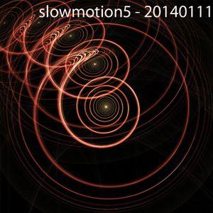 slowmotion5 - 20140111