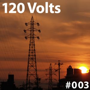 120 Volts #003 New & Classic EBM Industrial Darkwave Electronic Tracks