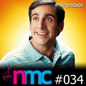 NMC #034 - Virgindade