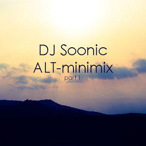 DJ Soonic - ALT minimix (pt.1)