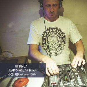 18.07.2016 HEAD SPACE on MixLr