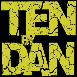 Ten By Dan - Martedì 20 Febbraio 2018