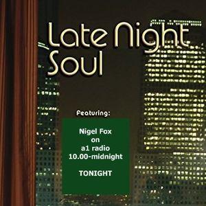 Late Night Soul on a1 radio 20-9-17