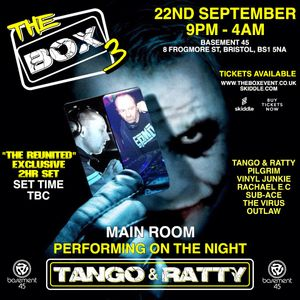 TANGO & RATTY (2hr SET) @ THE BOX 3, BASEMENT 45, BRISTOL. 22-09-2017