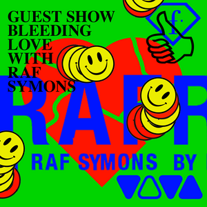 GUEST SHOW BLEEDING LOVE WITH RAF SYMONS