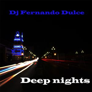 Dj Fernando Dulce - Deep Nights vol 1