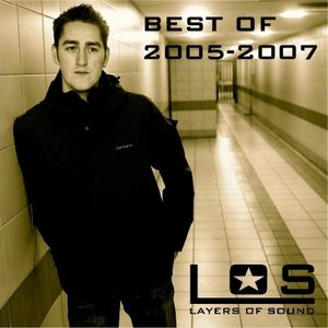 Layers of Sound - Productions 2005 to 2007