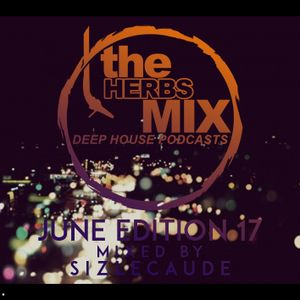 The Herbs Mix (June Edition 17 Mixed By SizLeCaude)
