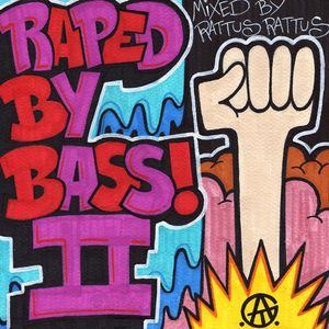 Raped By Bass Volume 2