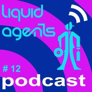 Liquid Agents Podcast 12 - Deep House