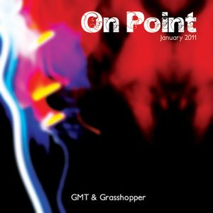 On Point - Jan 2011 Mix (GMT & Grasshopper)