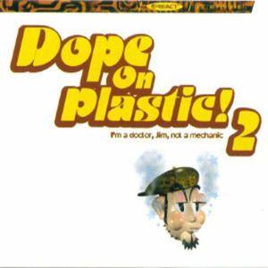 Dope On Plastik Volume 2