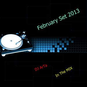 February Set 2013 - DJ ArTa In The Mix