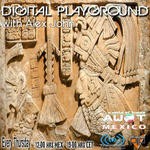 AWOT Mexico pres.DIGITAL PLAYGROUND with Alex John(powered by Phoenix Trance Promotion)22/05/2014