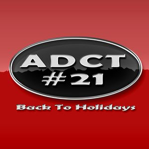 ADCT #21 - Août 2012 - Back To Holidays