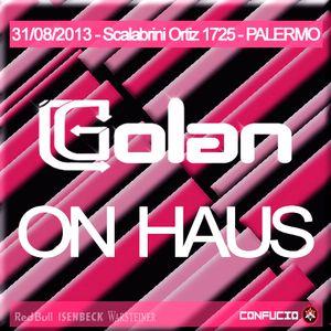 DJ Golan @ Confucio Club - ON HAUS (31-08-2013)