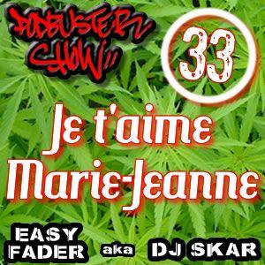 DJ SKAR podbuster show 33 - je t'aime Marie Jeanne
