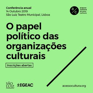 O papel político das organizações culturais - Álvaro Laborinho Lúcio