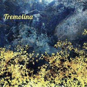 "Tremolina ""Tremolina"""