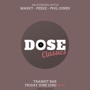 Marky - Dose Classics - 22 June 2012
