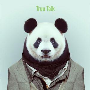 Truu Talk Ep.1