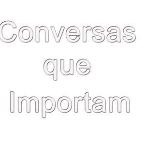 Olivia Melo, Conversas que importam.