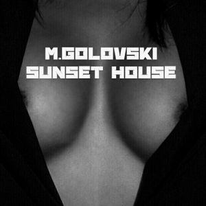 M.Golovski - Sunset House