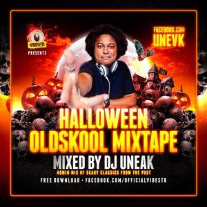 DJ UNEAK VIBESTR Halloween OldSkool Mix