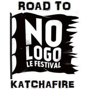 KATCHAFIRE - Road to No Logo Festival