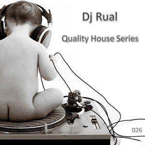 Dj Rual - Quality House Series 026