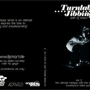 Turntable Jibbing with Dj Smart - vol. 2