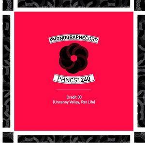 PHNCST240 - Credit 00 (Uncanny Valley, Ratlife)