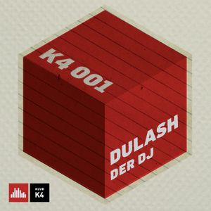K4 Podcast - Dulash Der DJ